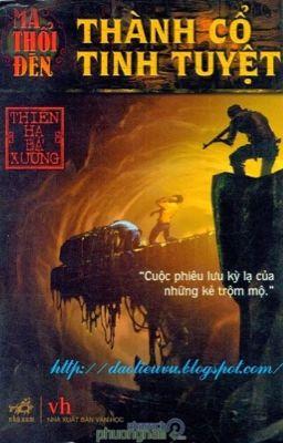 Đọc truyện Ma Thổi Đèn Quyển 1: Thành Cổ Tinh Tuyệt