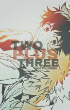 TWO PLUS THREE [BAKUDEKU FF] by death_spades