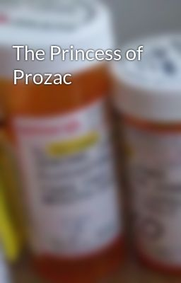 The Princess of Prozac