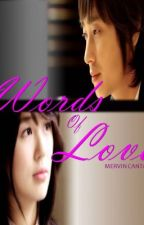 WORDS OF LOVE [one shot lovestory] by WackyMervin