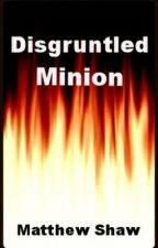 Disgruntled Minion by MattShaw1