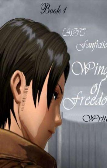 Đọc Truyện [AOT Fanfiction] Wings of Freedom- Quyển 1 (Hoàn Tất) - TruyenFun.Com