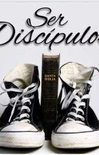 SER Y HACER  DISCIPULOS EN EL SIGLO XXI by JocelynEReyes