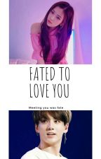 Fated To Love You by awakenrose