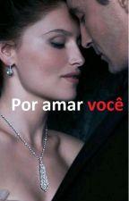 Por amar você by Prinnce22