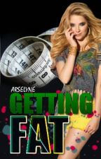 Getting Fat by StayingMe