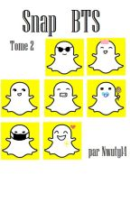 Snap ☆BTS [ Tome II ] by Nwuty14