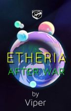 Etheria: After War by Viper214