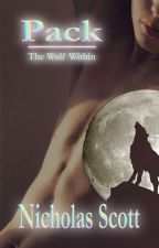 Pack: The Wolf Within by Nicholasscott