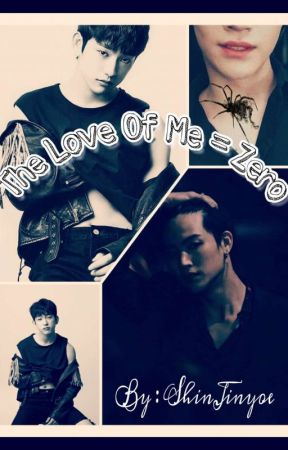 The Love Of Me = Zero by shinvasel