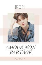 Amour Non Partagé (JREN)  by Cheese_Chisire