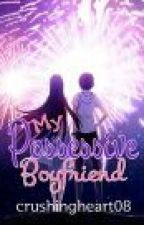 My Possesive Boyfriend by goldibarrr