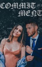 commitment   ━   supernatural ¹ by winchessta