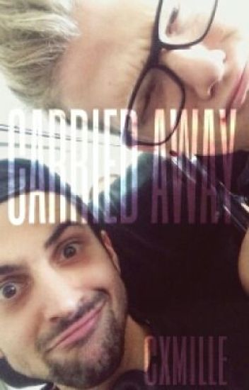 Carried Away - Scomiche