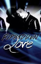 Forbidden Love (Austin Mahone fan fiction) by Chloemahonee