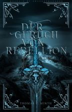 Der Geruch von Rebellion by TheRealMephisto