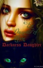 Darkness Daughter by H_DaughterOfMoon