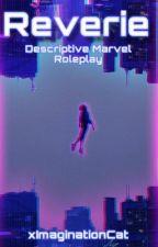 Reverie - Marvel RP by xImaginationCat