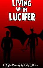 Living With Lucifer by SkySqui1220_writes