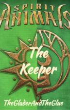 The Keeper- Spirit Animals by TheGladerAndTheGlue