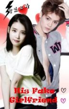 (Exo Luhan x You) His Fake Girlfriend by Yuinaru