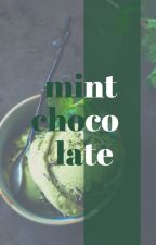 mint chocolate by theladyinletters