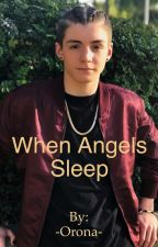 When Angels Sleep by -Orona-