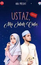 Ustadz, Aku jatuh Cinta by Aira_Fadly