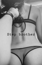 Step brother|| G.D.  by dolxnfan_