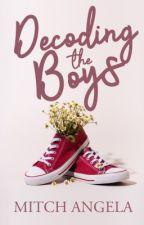 Decoding The Boys |Taglish| by LadyAireen