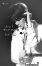 Transfers Part II   Yang Jeongin   Stray Kids   EXD   HIATUS by keuriseutalll