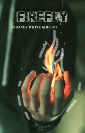 Firefly (Marvel Reader Insert) by StrangeWhiteGirl321