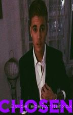 Chosen {Justin Bieber} By belieberwriterxox by swagbarbiedoll