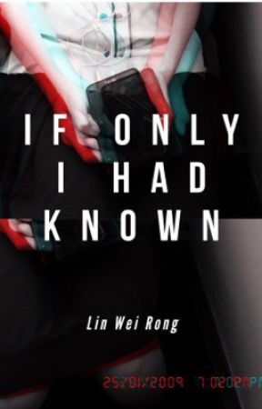 If Only I Had Known by linweirong