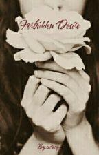 Forbidden Desire by secrecy-s