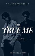 The True Me ¦| [KAIHUN] by shxnwu