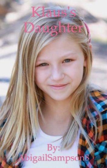 Klaus's daughter - Abby - Wattpad