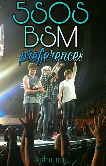 5SOS BSM Preferences