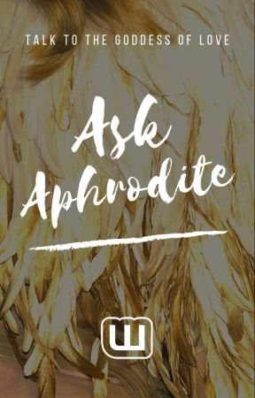 Ask Aphrodite by ChickLit