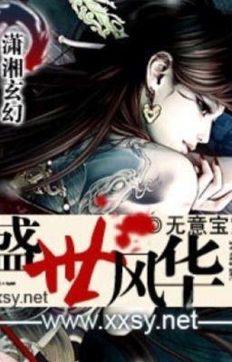 Đọc truyện Thịnh thế Phong Hoa