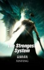 The Strongest System by zylosb1520