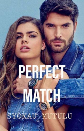 PERFECT MATCH✔