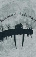 Recueil de la fantasy by DorianGiraud