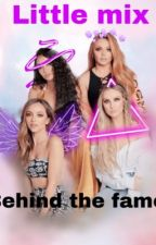Little Mix: behind the fame by GalaxyPlanet1