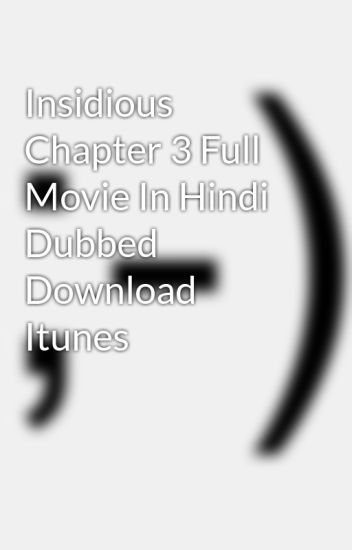insidious chapter 3 in hindi dubbed full movie