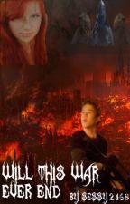 Will this War ever end? (Falling Skies/ Ben Mason Fanfic) by Sessy2468