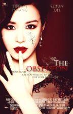 The Obsession (EXO Fanfic) || ❋KimuGo Originals by KimchiiDesu