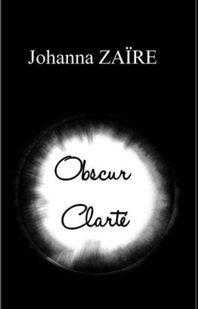 Obscur Clarté (2006) by JohannaZaire