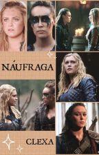 Náufraga (Clexa)  by aarizona100