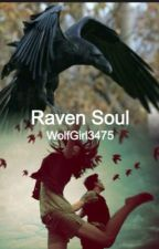Raven Soul by WolfGirl3475